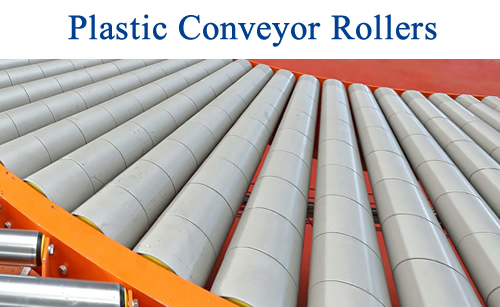 Plastic Conveyor Rollers, plastic rollers for conveyors